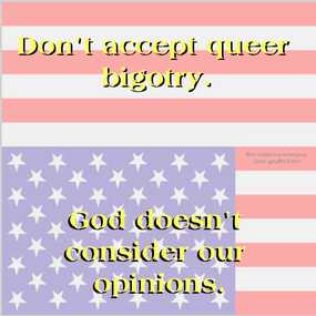 Queers                   are Bigots